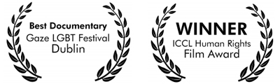 Best Documentary Film GAZE Film Festival Dublin, Winner Human Rights Film Award ICCL Dublin