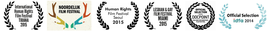 IDFA Amsterdam 2014, Doc Point Film Festival Helsinki & Tallin, Miami Gay & Lesbian Film Festival 2015, Seoul Human Rights Film Festival, Noordelijk Northern Film Festival, Tirana Human Rights Film Festival